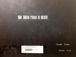 THE TRAIN TO THE WEST by Claudia Falcão and Sandra Porto